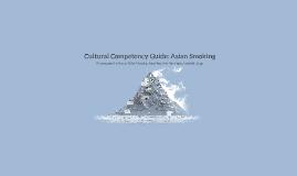 Route to Healing: Asian Smoking