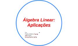 Álgebra Linear: