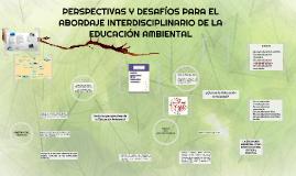 PERSPECTIVAS Y DESAFIOS DE LA EDUCACIÓN AMBIENTAL