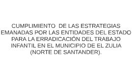 CUMPLIMIENTO  DE LAS ESTRATEGIAS EMANADAS POR LAS ENTIDADES