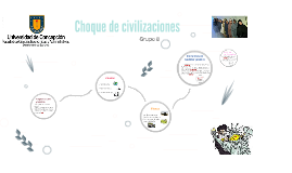 Copy of Choque de civilizaciones