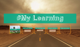 Copy of #My Learning