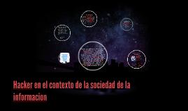 Hacker en el contexto de la sociedad de la informacion