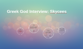 Greek God Interview: Skycees
