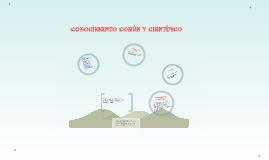 Copy of CONOCIMIENTO COMÚN Y CIENTÍFICO