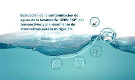 """Copy of Evaluación de la contaminación de aguas de la lavandería """"SE"""