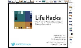 Life Hacks: The Power of Positive Psychology in Outdoor Recreation