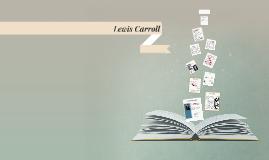 Copy of Lewis Caroll