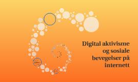 Digital aktivisme og sosiale bevegelser på internett