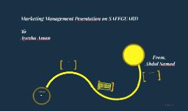 Marketing Management Pesentation on SAFEGUARD