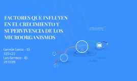 Copy of FACTORES QUE INFLUYEN EN EL CRECIMIENTO Y SUPERVIVENCIA DE L
