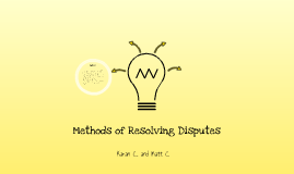 Other Methods of Resolving Disputes