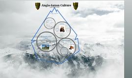 Copy of Anglo-Saxon Culture