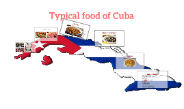 Typical food of Cuba