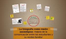 La fotografía como medio sociológico: estrategia de interven