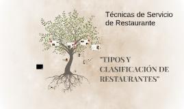 TIPOS Y CLASIFICACIÓN DE RESTAURANTES
