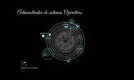 Copy of Administrador de sistemas Operativos
