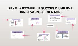 Copy of FEYEL-ARTZNER, LE SUCCES D'UNE PME DANS L'AGRO-ALIMENTAIRE
