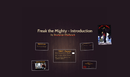 Freak the Mighty - Introduction