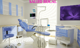 Copy of SALUD BUCAL