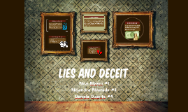 Lies and Deceit