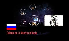 Cultura de la Muerte en Rusia