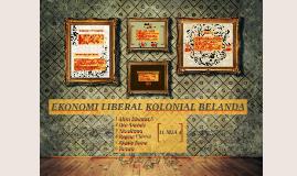 Copy of EKONOMI LIBERAL KOLONIAL BELANDA