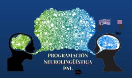 PROGRAMACION NEOLINGUISTICA