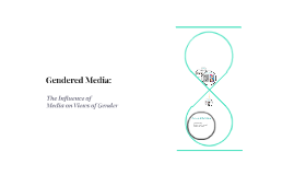 Gendered Media: