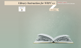 Library Instruction for WRIT 121