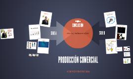 PRODUCCIÓN COMERCIAL