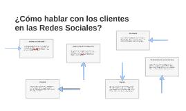 ¿Cómo hablar con los clientes en las Redes Sociales?