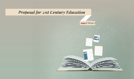 Proposal for 212t Century Education