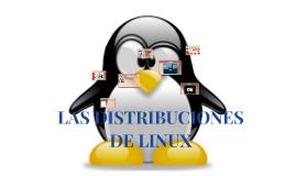 LAS DISTRIBUCIONES DE LINUX