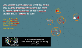 Uma análise da colaboração científica numa área da pós-gradu