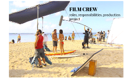Film Crew Overview