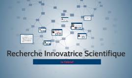 Recherche Innovatrice Scientifique