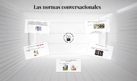 Copy of Las normas conversacionales