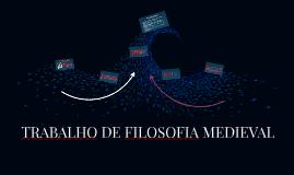 TRABALHO DE FILOSOFIA MEDIEVAL