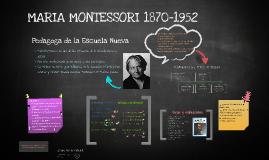 MARIA MONTESSORI - (vida y obra)