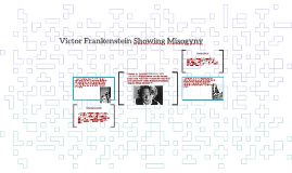 Victor Frankenstein was a Misogynist