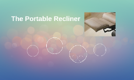 The Portable Recliner
