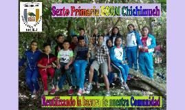 Sexto Primaria EORM Chichimuch