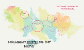 Documentary theatre and body politics