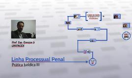 Linha Processual Penal