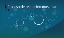Proceso de relajación muscular