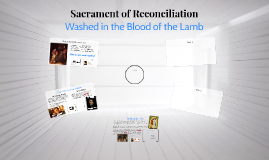 Copy of Sacrament of Reconciliation
