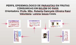 PERFIL EPIDEMIOLÓGICO DE PARASITAS EM FRUTAS CONSUMIDAS EM