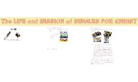 Copy of The LIFE and MISSION of CFC - SINGLES FOR CHRIST