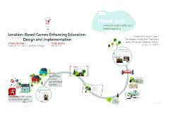 Location-Based Games Enhancing Education: